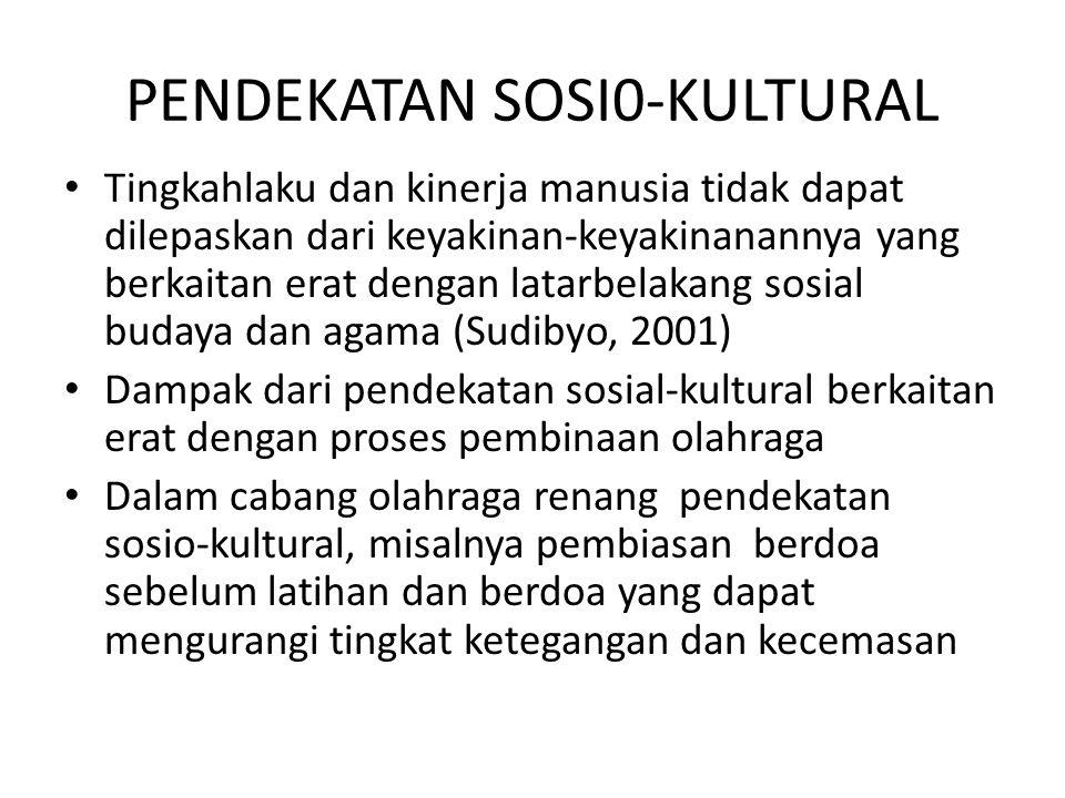PENDEKATAN SOSI0-KULTURAL
