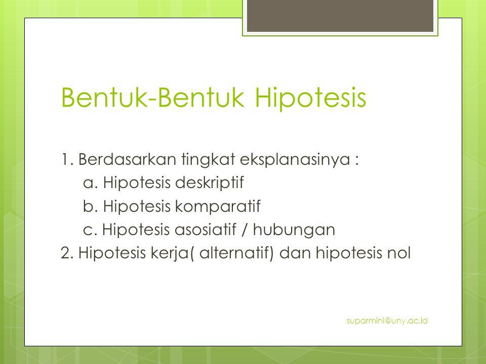 Bentuk-Bentuk Hipotesis