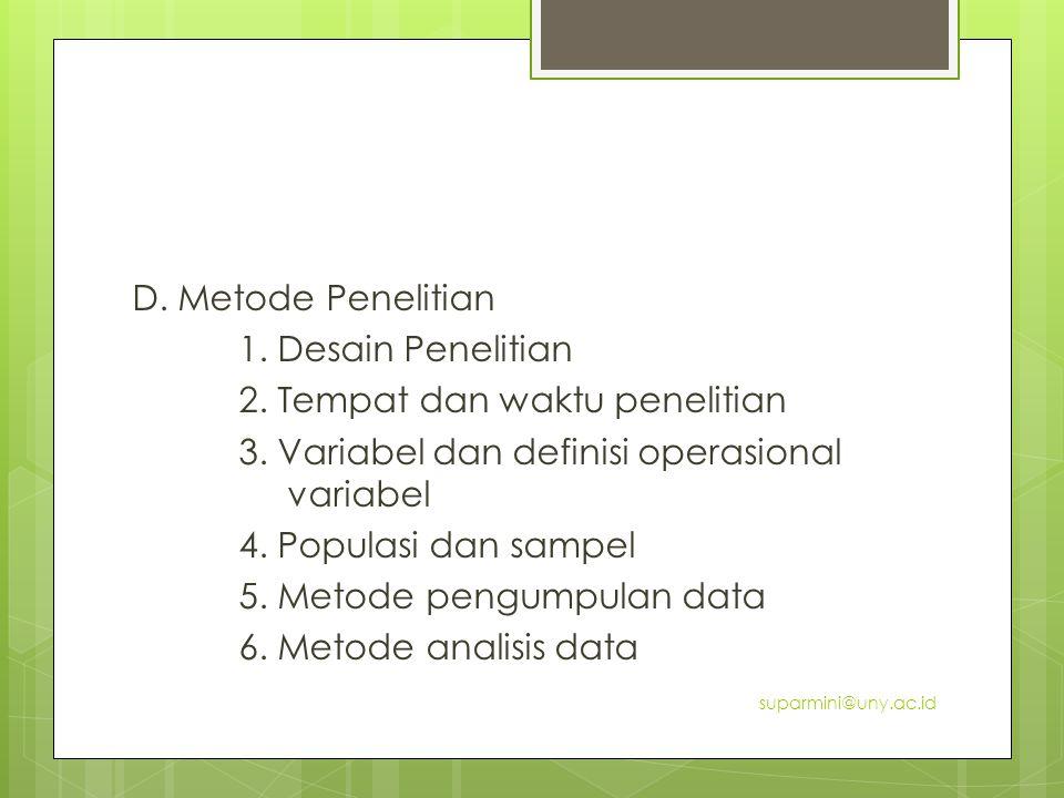 D. Metode Penelitian 1. Desain Penelitian 2