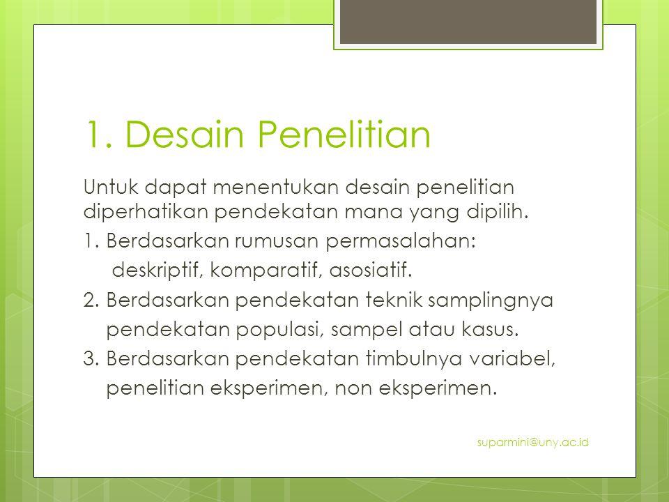 1. Desain Penelitian