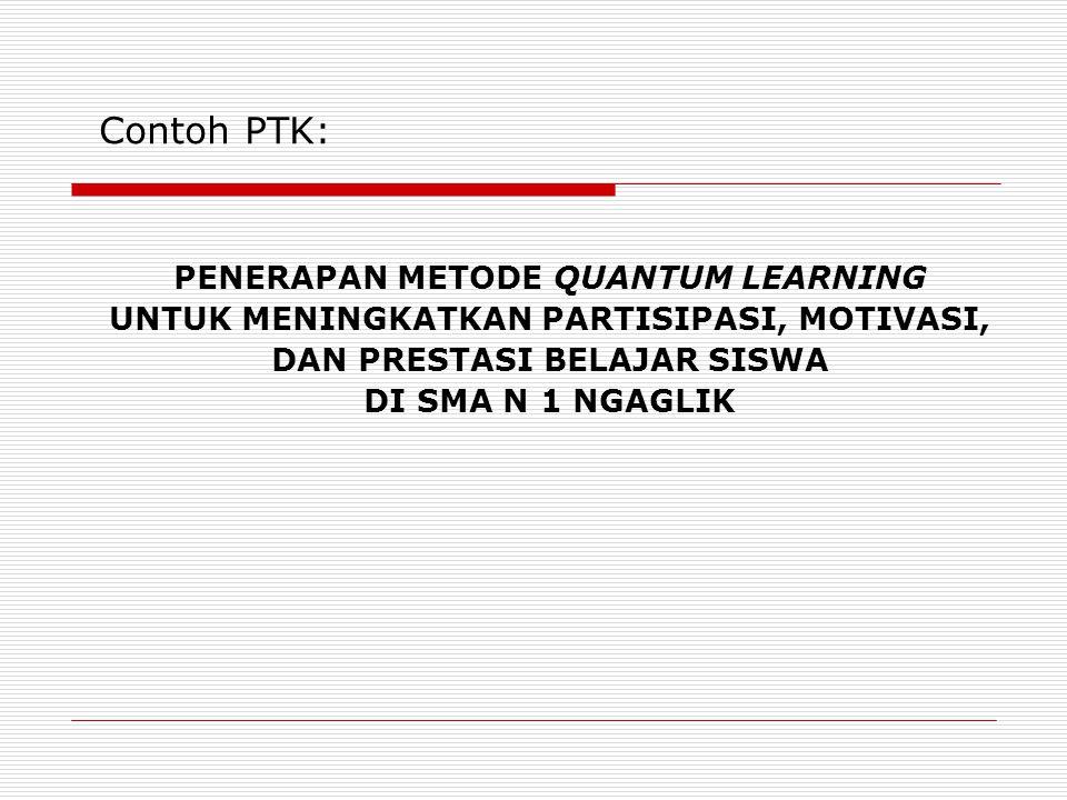 Contoh PTK: PENERAPAN METODE QUANTUM LEARNING