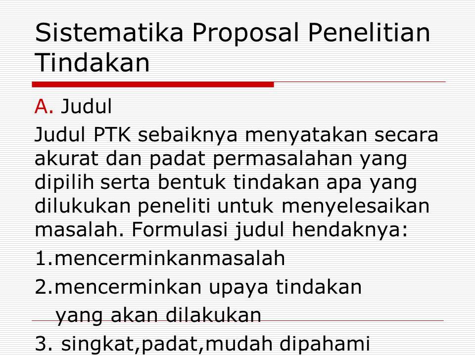 Sistematika Proposal Penelitian Tindakan