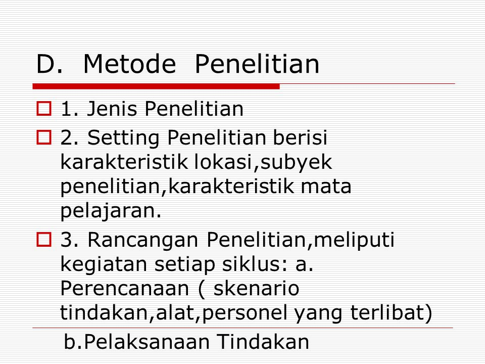 D. Metode Penelitian 1. Jenis Penelitian