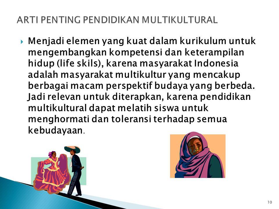 ARTI PENTING PENDIDIKAN MULTIKULTURAL
