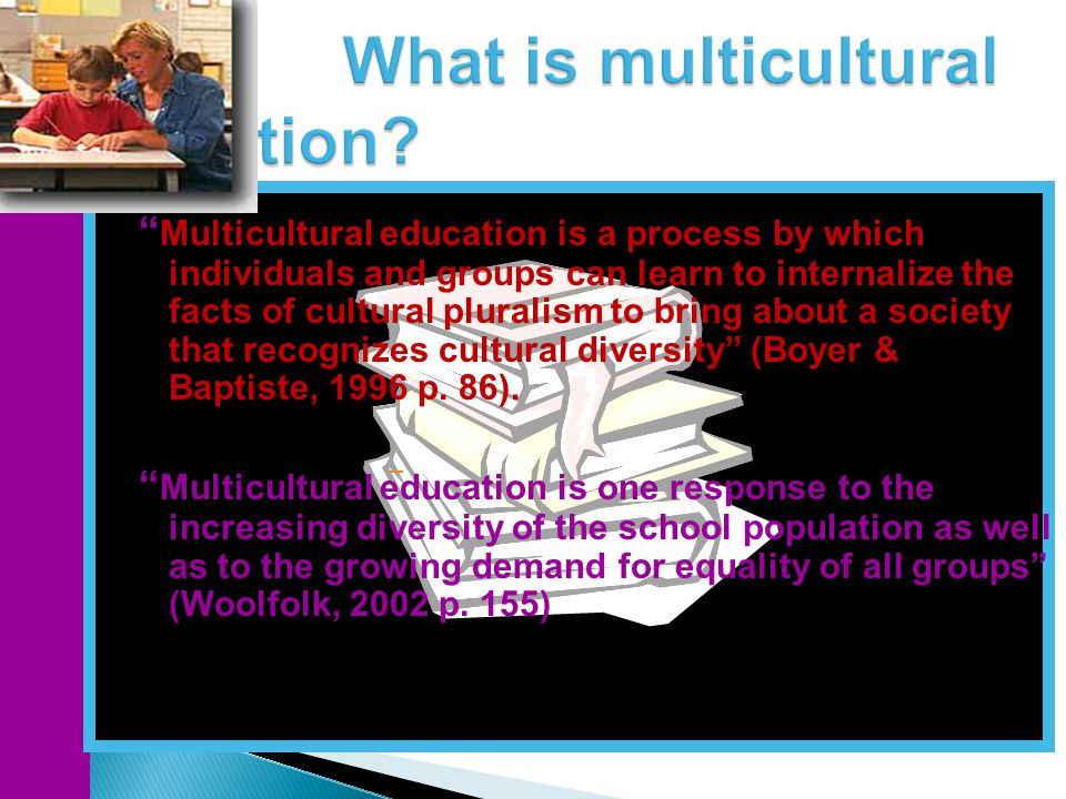 What is multicultural education