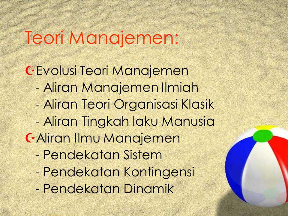 Teori Manajemen: Evolusi Teori Manajemen - Aliran Manajemen Ilmiah
