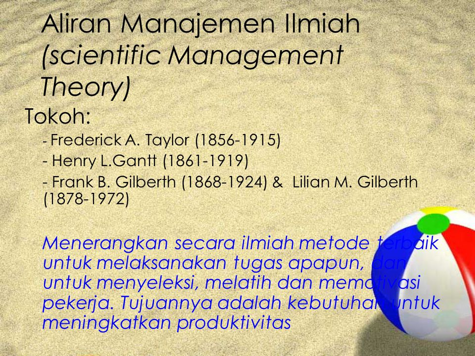 Aliran Manajemen Ilmiah (scientific Management Theory)