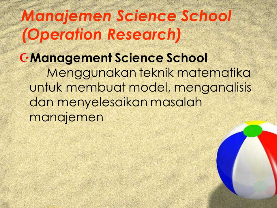 Manajemen Science School (Operation Research)
