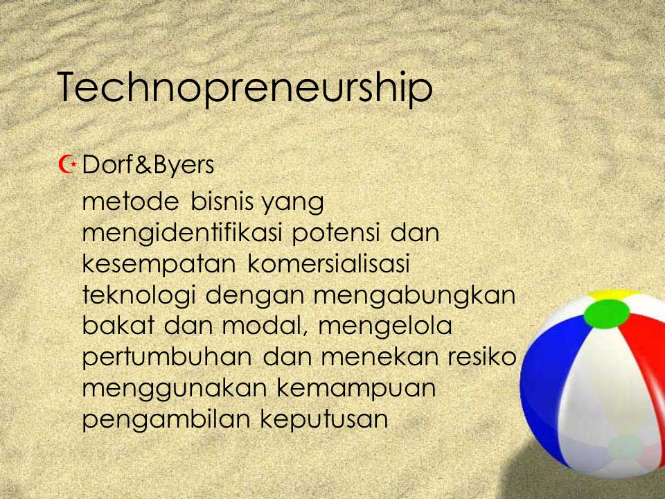 Technopreneurship Dorf&Byers