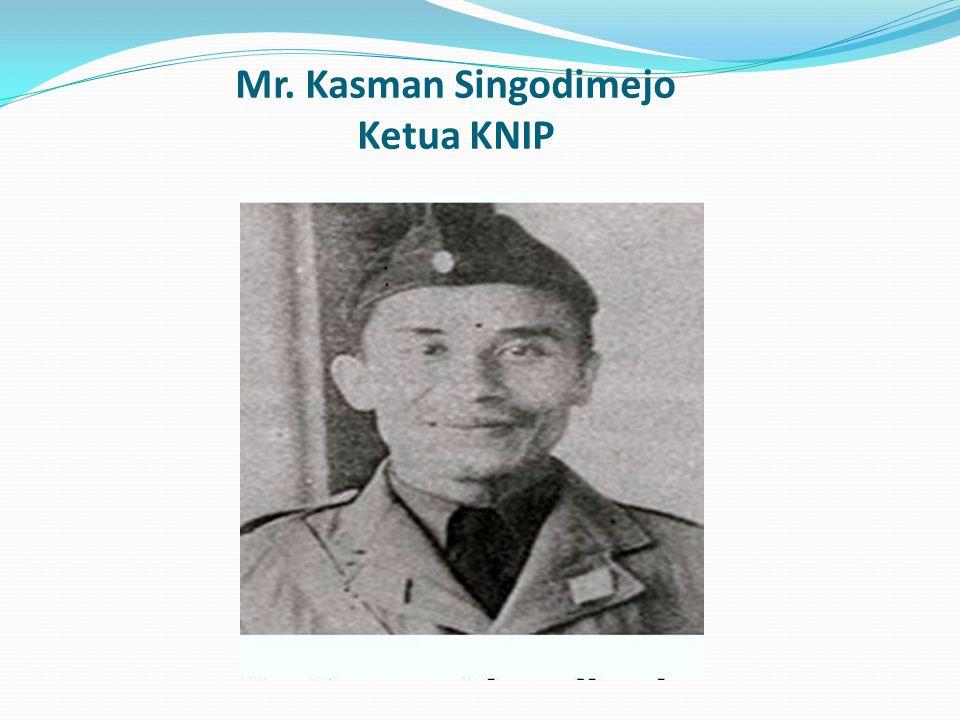 Mr. Kasman Singodimejo Ketua KNIP