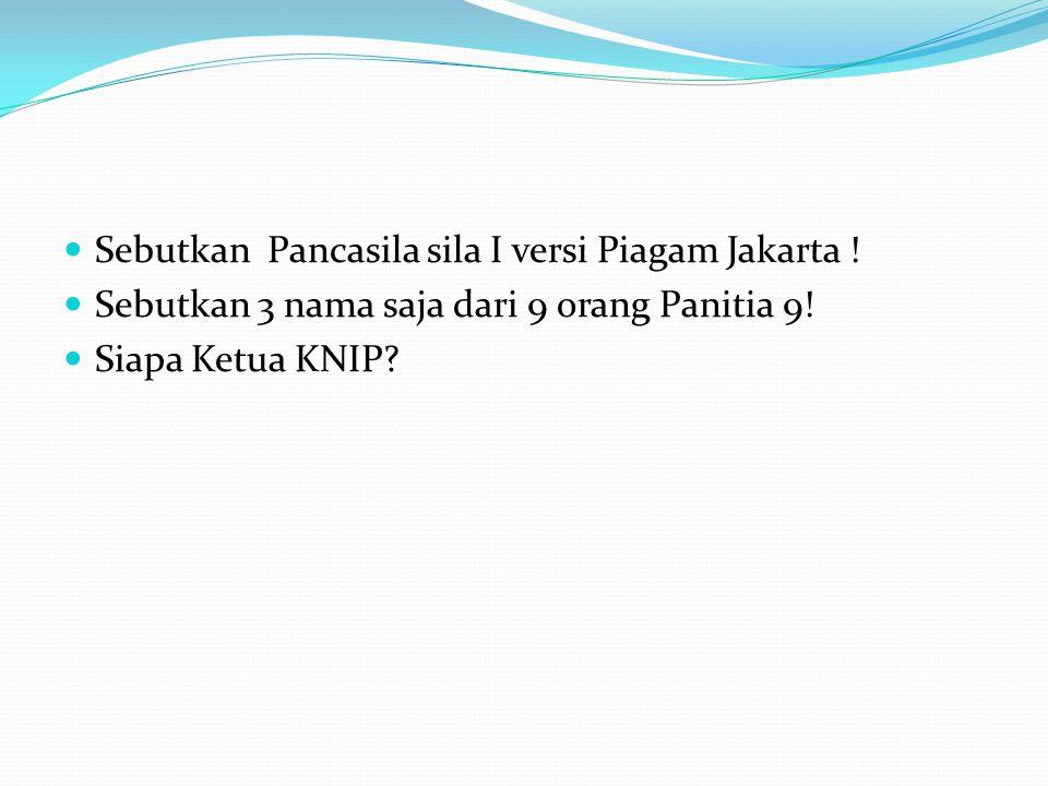 Sebutkan Pancasila sila I versi Piagam Jakarta !