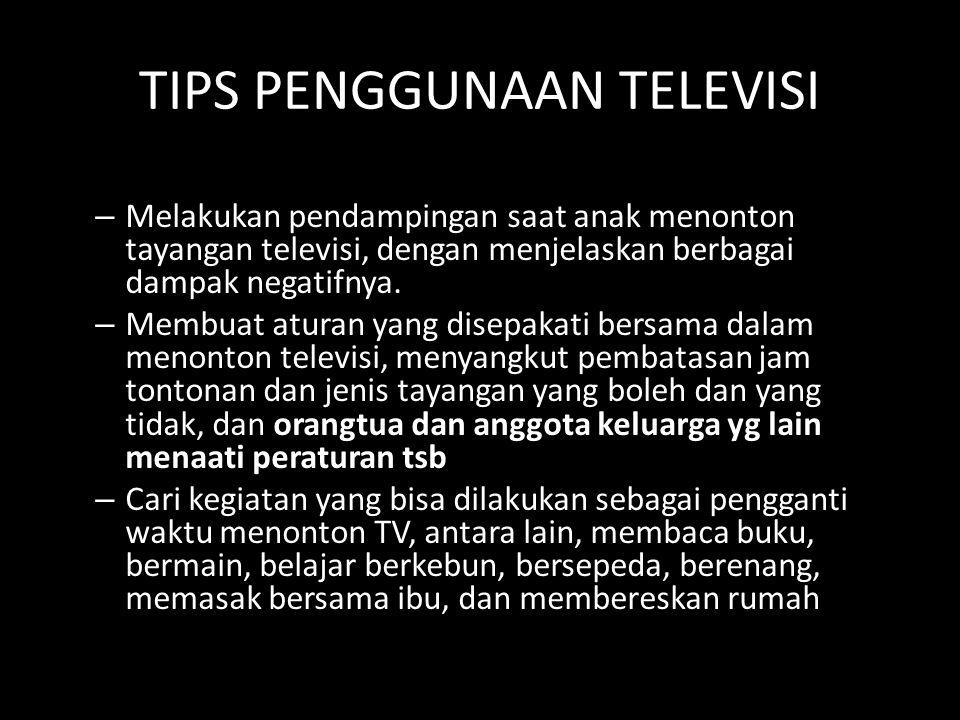TIPS PENGGUNAAN TELEVISI