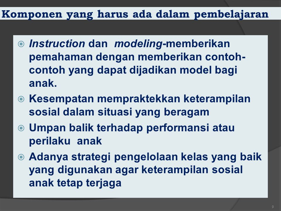 Komponen yang harus ada dalam pembelajaran