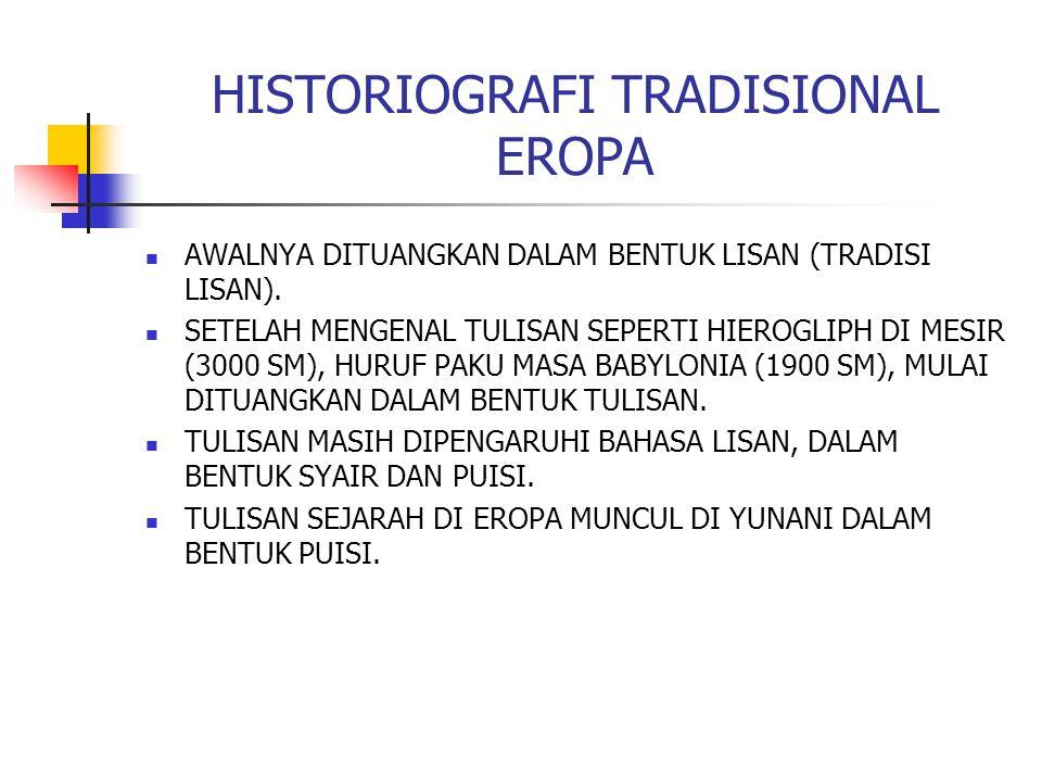 HISTORIOGRAFI TRADISIONAL EROPA
