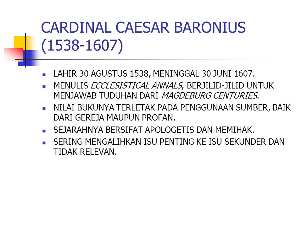 CARDINAL CAESAR BARONIUS (1538-1607)