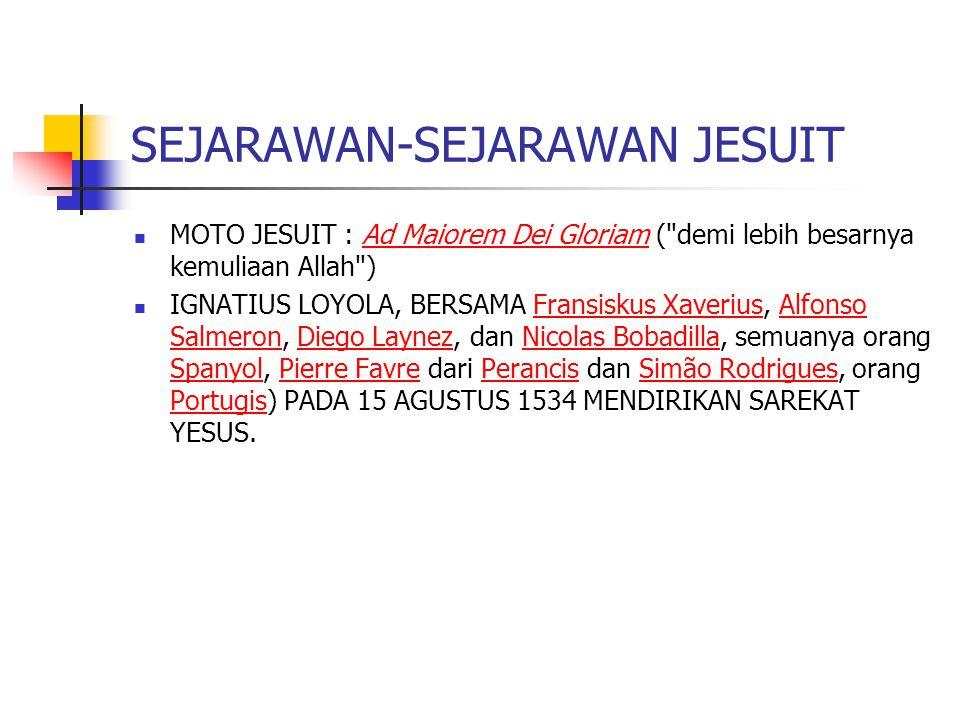 SEJARAWAN-SEJARAWAN JESUIT