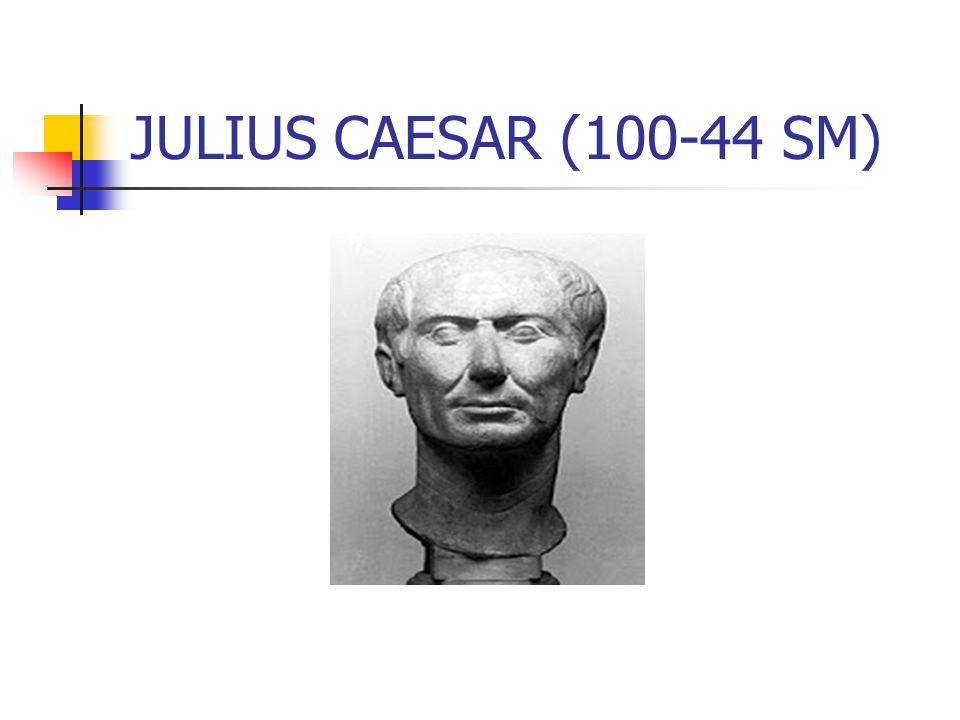 JULIUS CAESAR (100-44 SM)