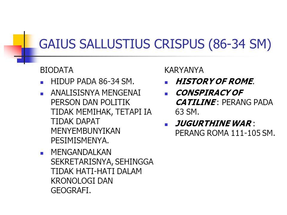 GAIUS SALLUSTIUS CRISPUS (86-34 SM)
