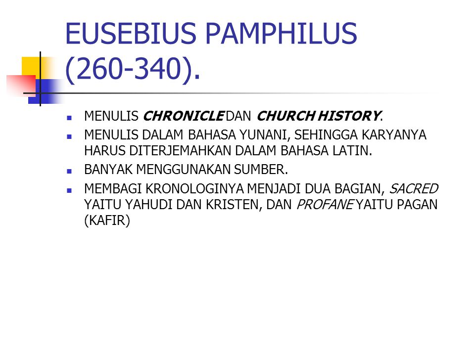 EUSEBIUS PAMPHILUS (260-340).