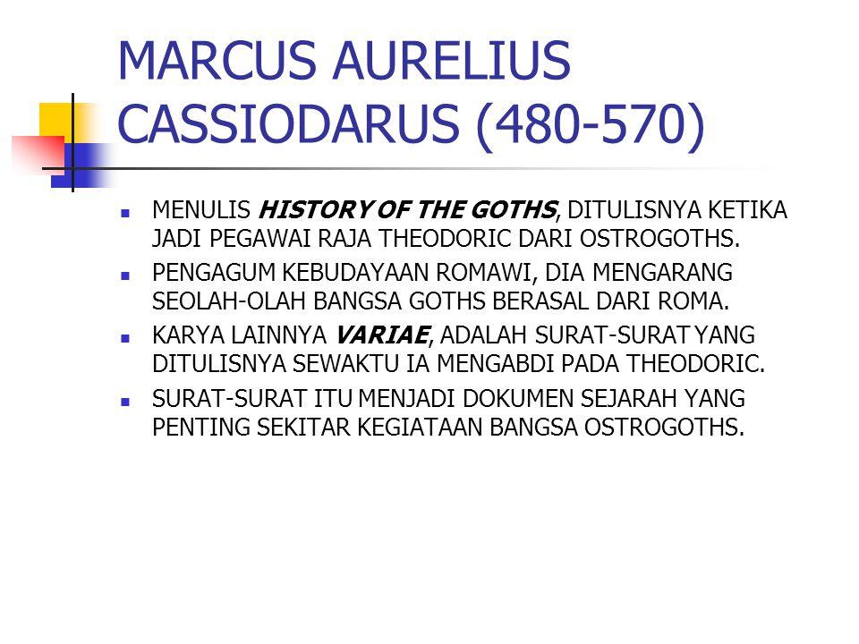 MARCUS AURELIUS CASSIODARUS (480-570)