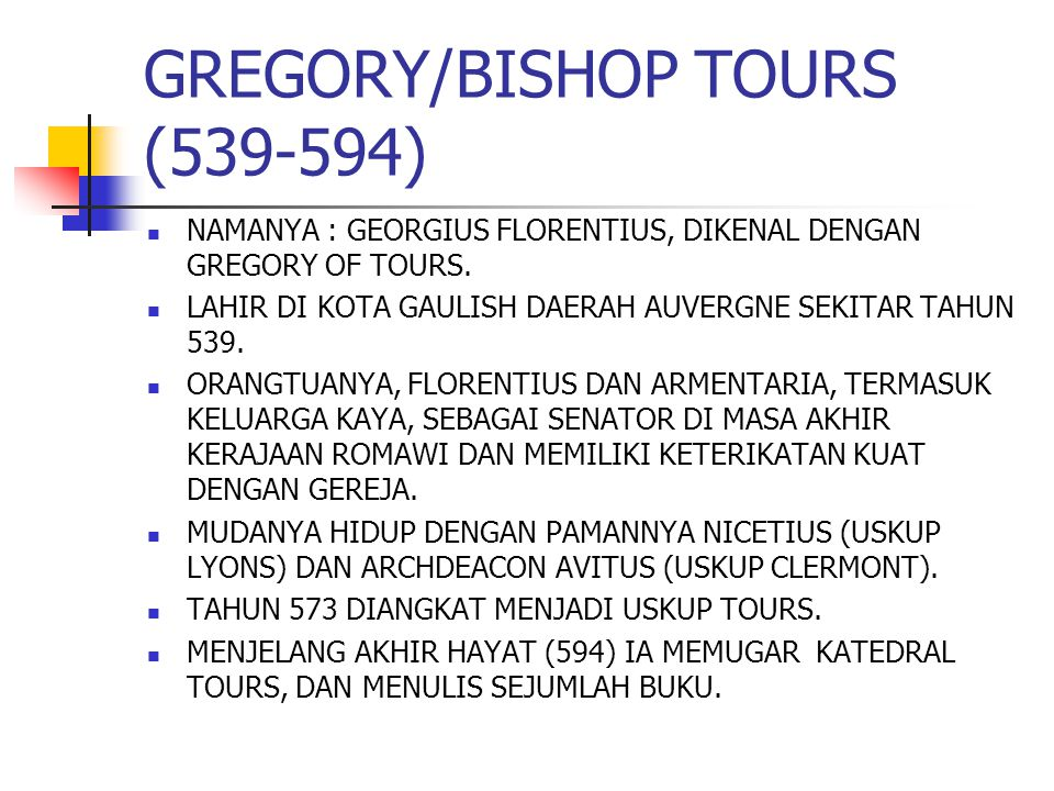 GREGORY/BISHOP TOURS (539-594)