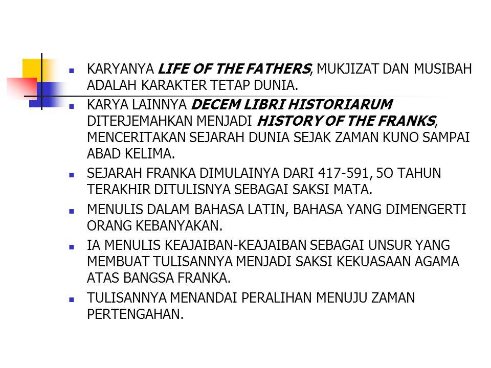 KARYANYA LIFE OF THE FATHERS, MUKJIZAT DAN MUSIBAH ADALAH KARAKTER TETAP DUNIA.