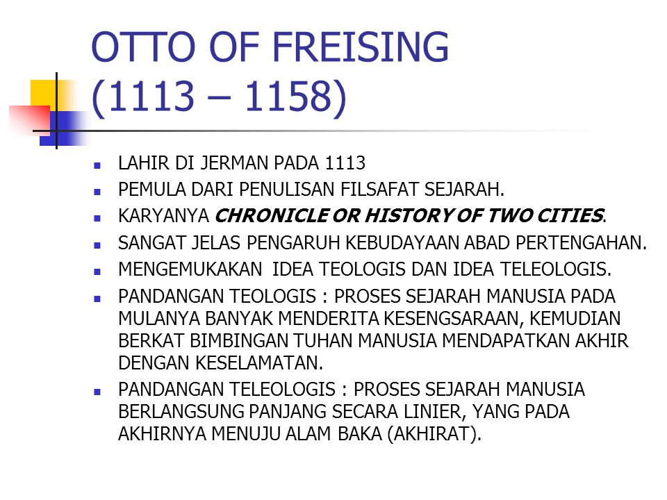 OTTO OF FREISING (1113 – 1158) LAHIR DI JERMAN PADA 1113