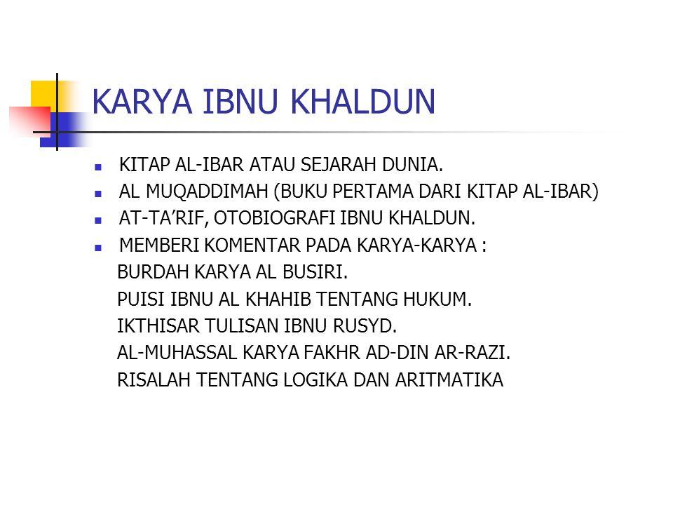 KARYA IBNU KHALDUN KITAP AL-IBAR ATAU SEJARAH DUNIA.