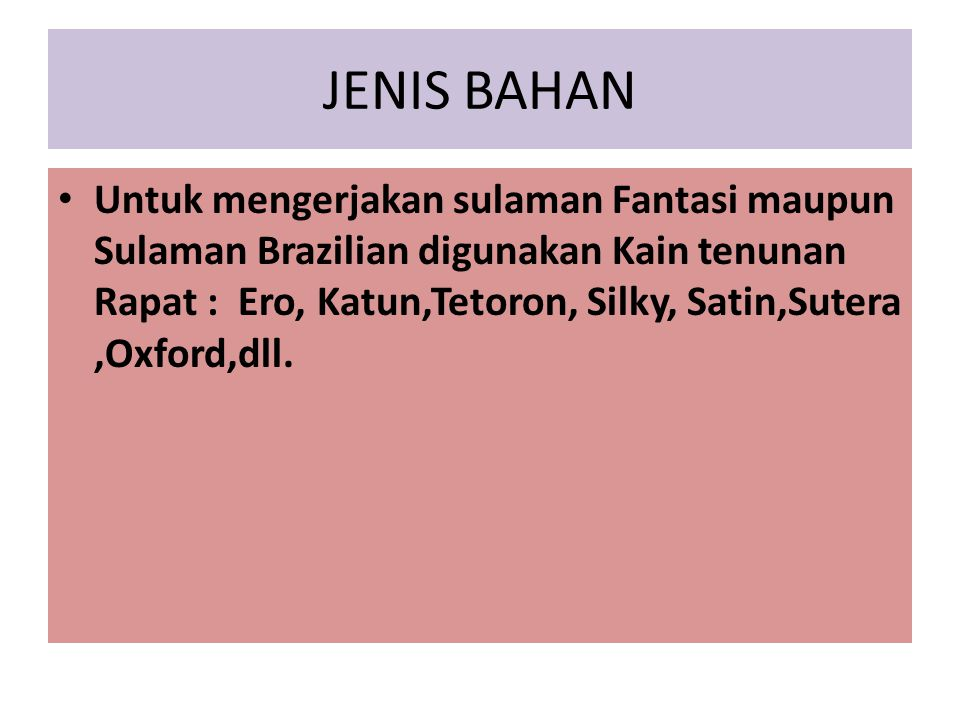 JENIS BAHAN