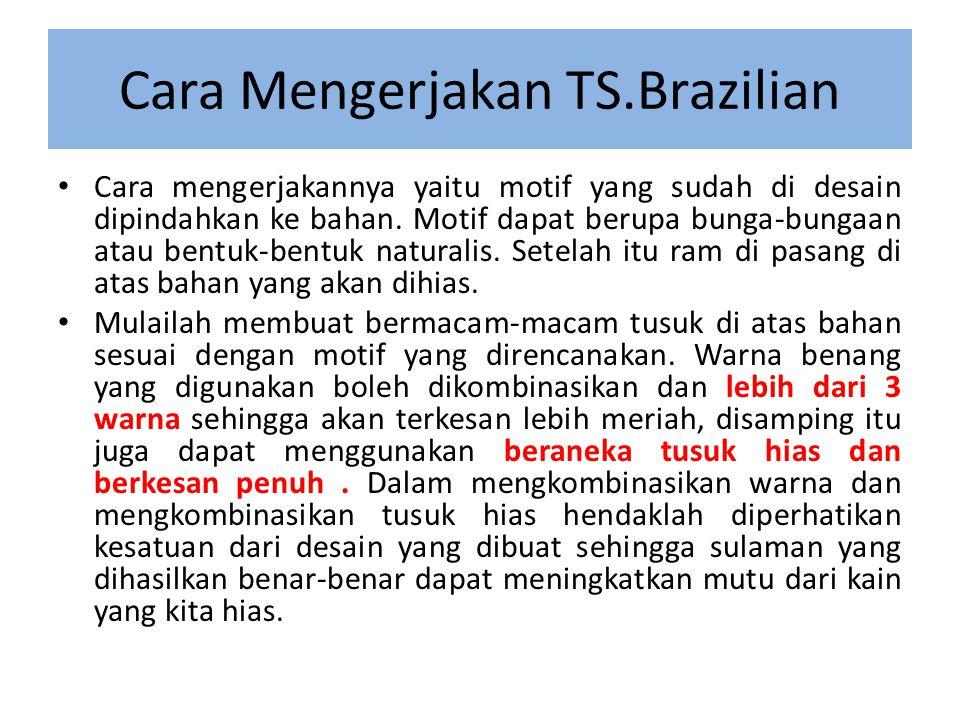 Cara Mengerjakan TS.Brazilian