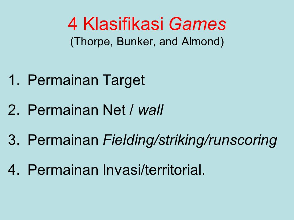 4 Klasifikasi Games (Thorpe, Bunker, and Almond)