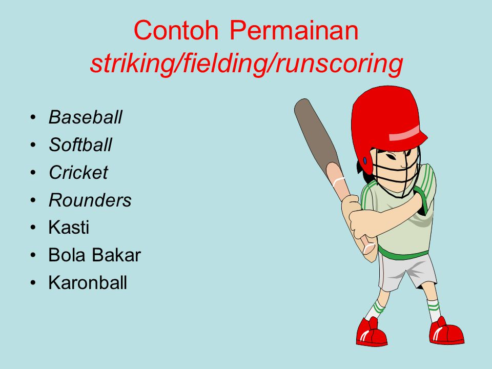 Contoh Permainan striking/fielding/runscoring