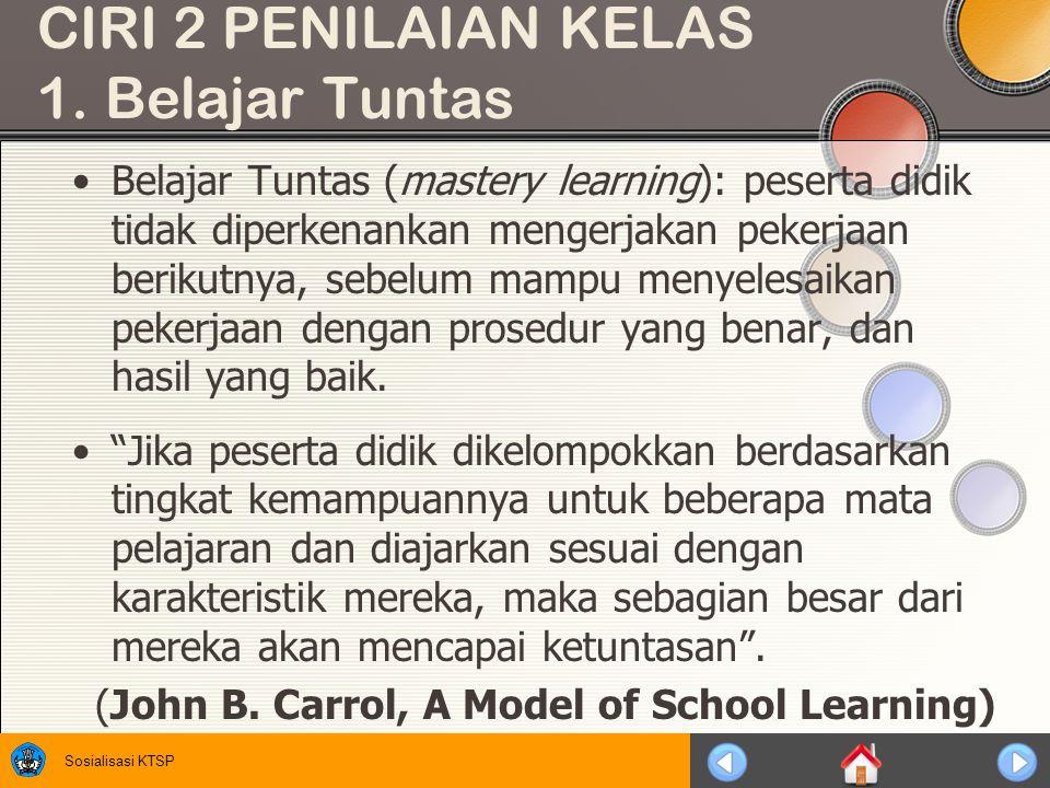 CIRI 2 PENILAIAN KELAS 1. Belajar Tuntas