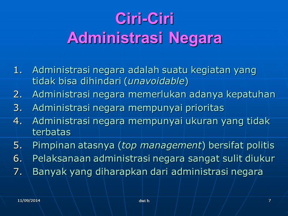 Ciri-Ciri Administrasi Negara