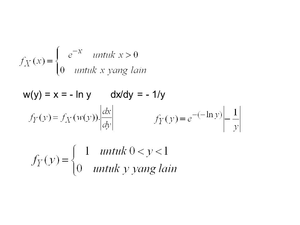 w(y) = x = - ln y dx/dy = - 1/y