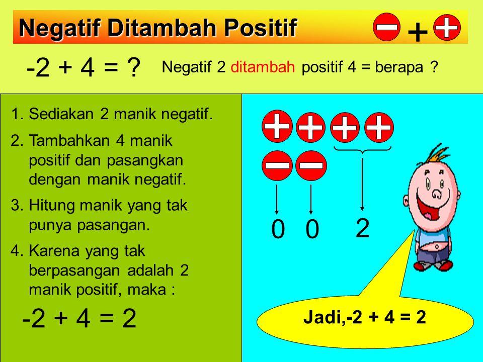 Negatif 2 ditambah positif 4 = berapa