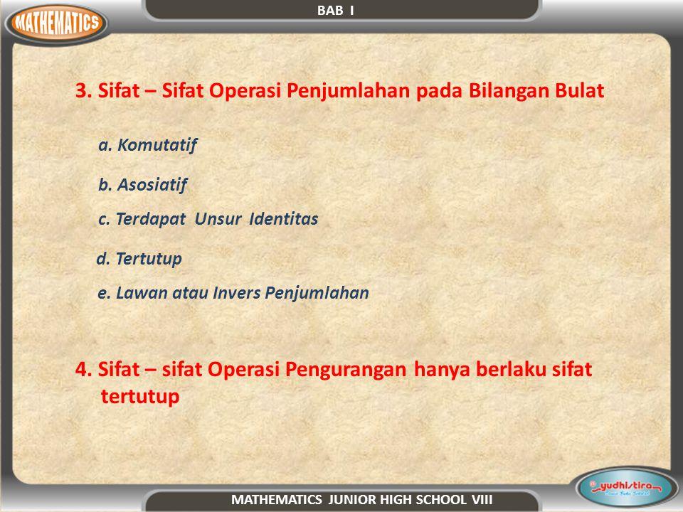 3. Sifat – Sifat Operasi Penjumlahan pada Bilangan Bulat