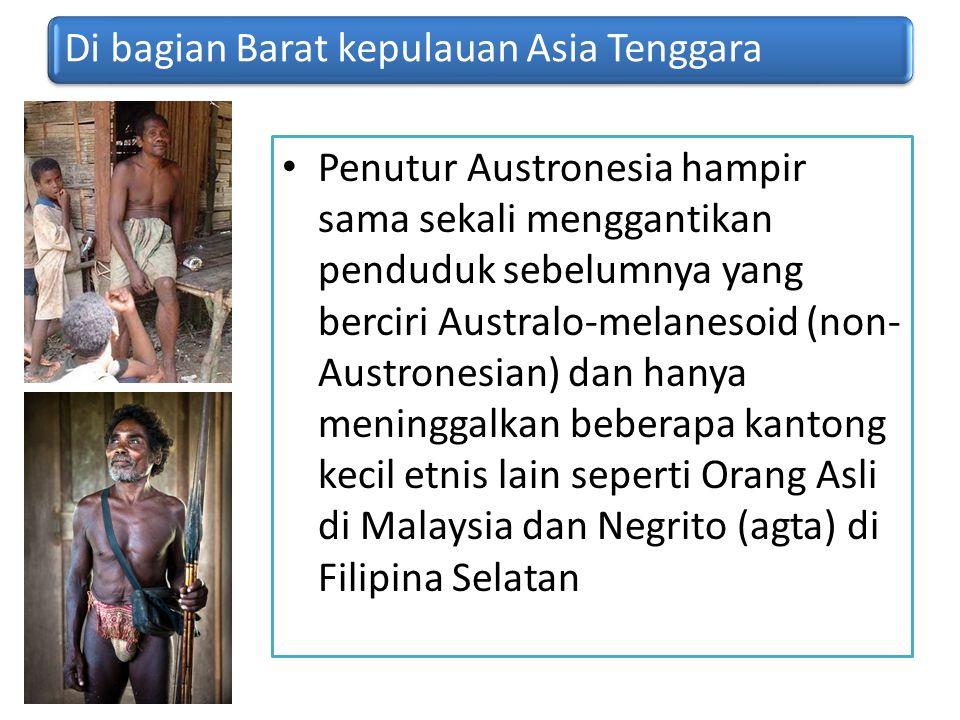 Di bagian Barat kepulauan Asia Tenggara