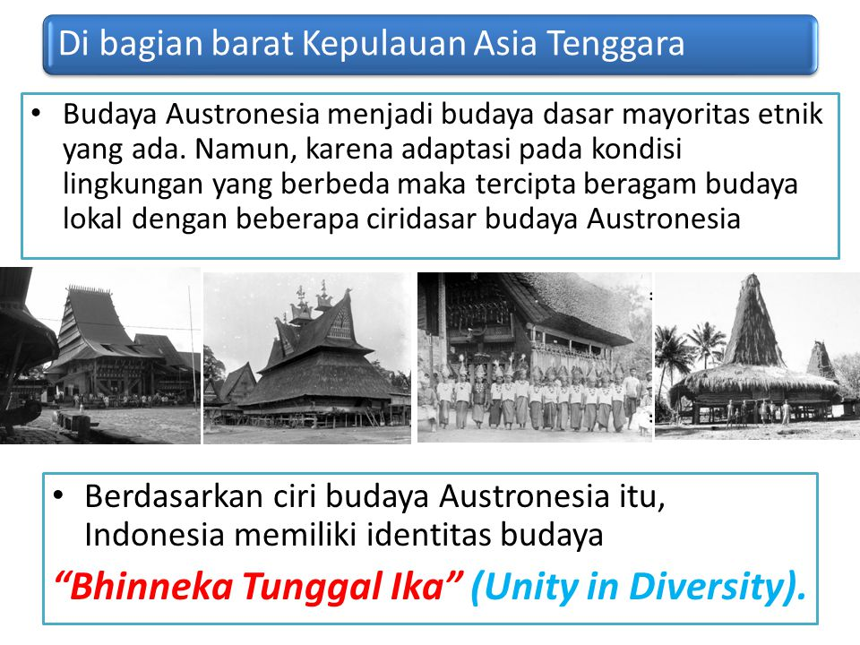 Bhinneka Tunggal Ika (Unity in Diversity).
