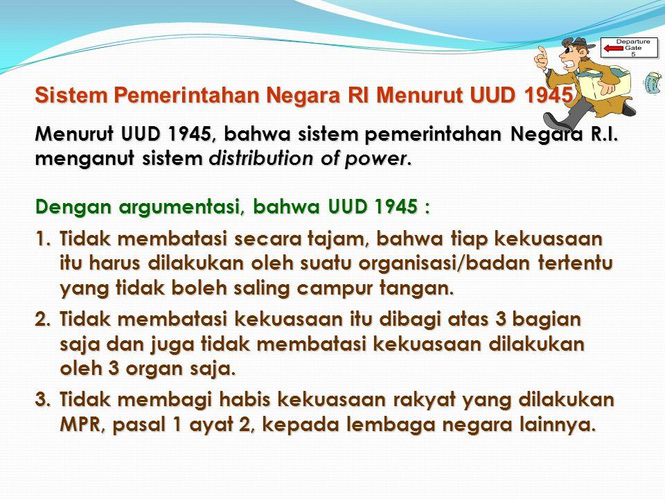 Sistem Pemerintahan Negara RI Menurut UUD 1945