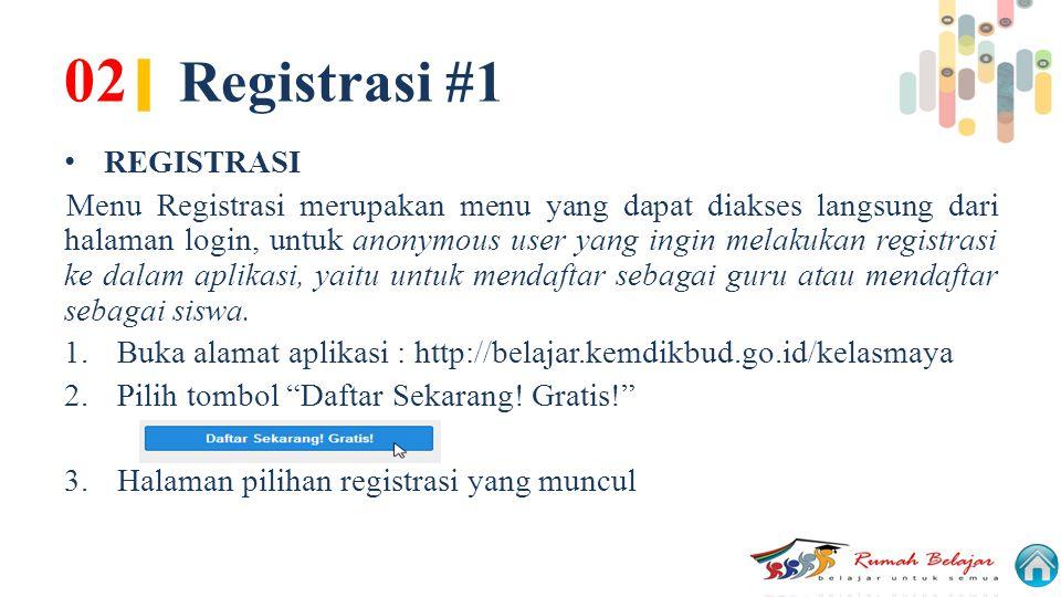 02| Registrasi #1 REGISTRASI