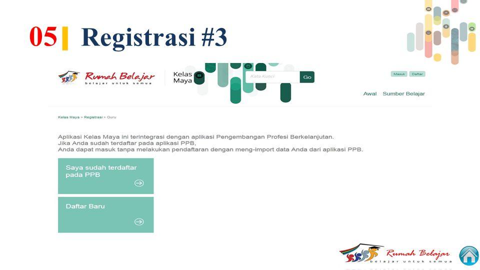 05| Registrasi #3