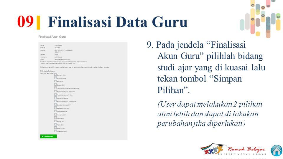 09| Finalisasi Data Guru