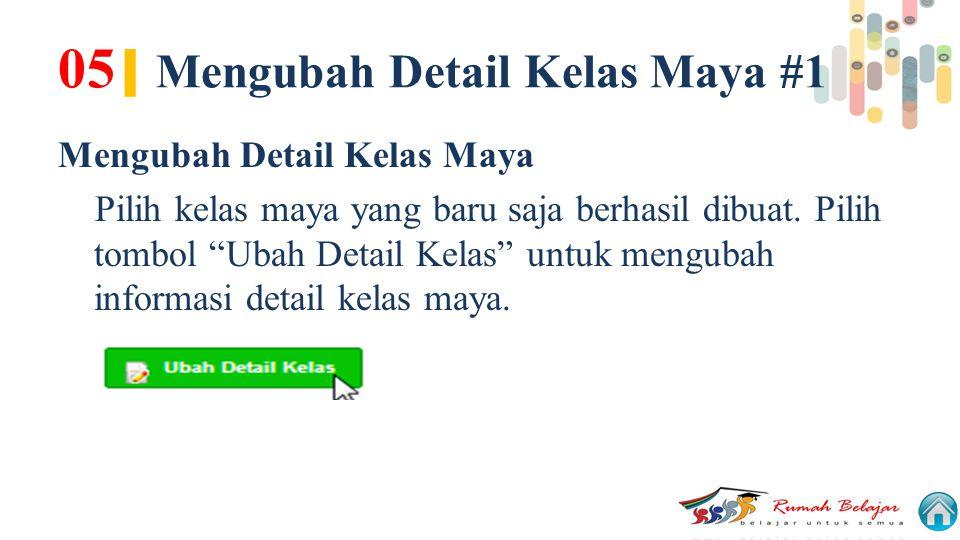 05| Mengubah Detail Kelas Maya #1