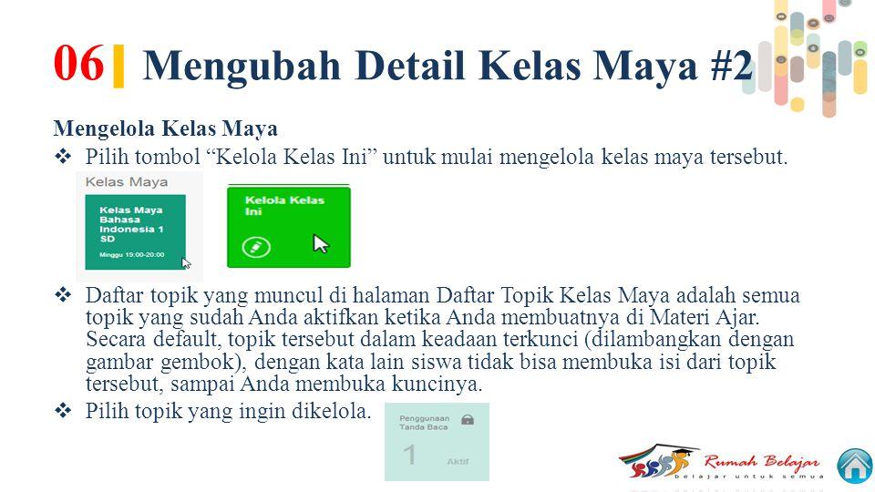 06| Mengubah Detail Kelas Maya #2