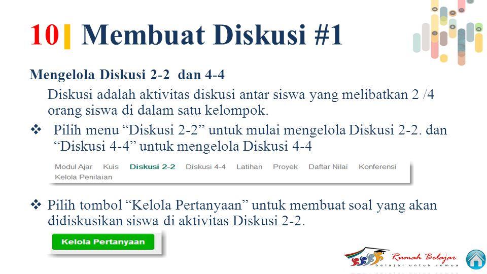10| Membuat Diskusi #1 Mengelola Diskusi 2-2 dan 4-4