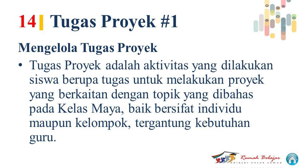 14| Tugas Proyek #1 Mengelola Tugas Proyek