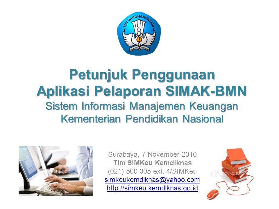 Petunjuk Penggunaan Aplikasi Pelaporan SIMAK-BMN Sistem Informasi Manajemen Keuangan Kementerian Pendidikan Nasional