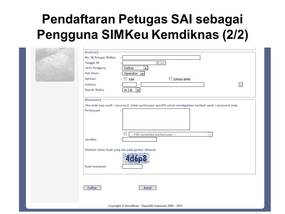 Pendaftaran Petugas SAI sebagai Pengguna SIMKeu Kemdiknas (2/2)