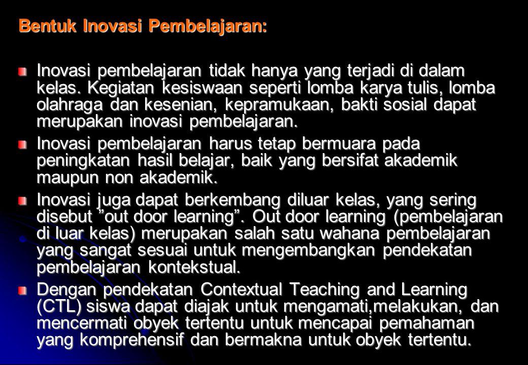 Bentuk Inovasi Pembelajaran: